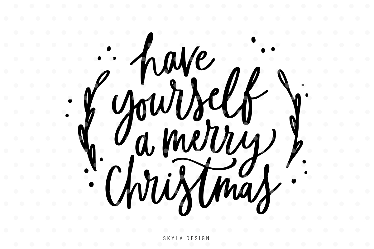 Merry christmas black and white have yourself a merry christmas svg hand lettered quote by clip art